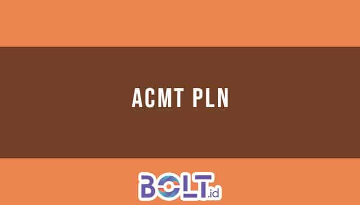 ACMT PLN