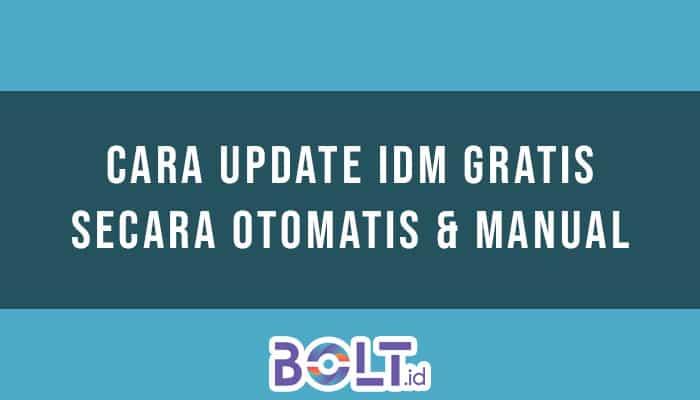 Cara Update IDM Gratis