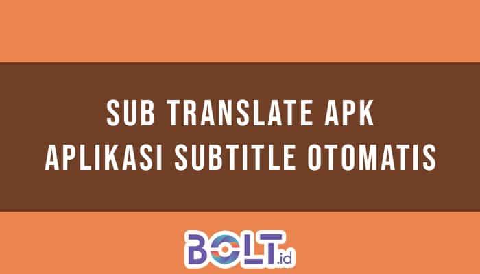 Sub Translate Apk